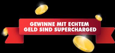 Willkommen im Casino mitSupercharged™-Gewinnen!